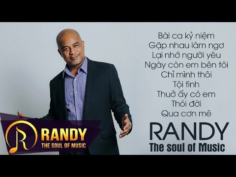Bài Ca Kỷ Niệm ‣ Album Nhạc Vàng Bolero RANDY 2017