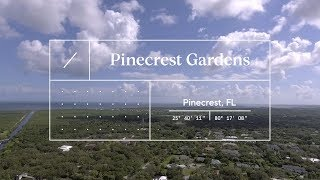 Must See Miami - Pinecrest Gardens