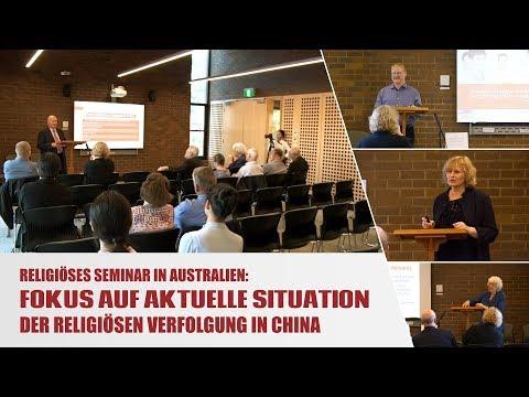 Religiöses Seminar In Australien: Fokus Auf Aktuelle Situation Der Religiösen Verfolgung In China