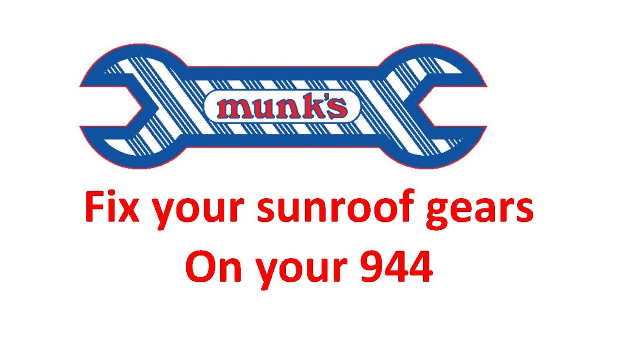 porsche 944 sunroof repair- munk's motors