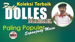 Full Lagu Aceh Lama Dolles Marsael Terlaris Sepanjang Masa