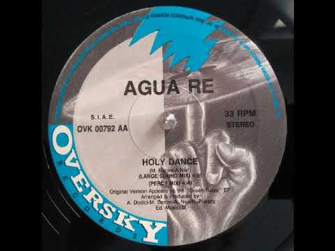 Agua Re – Holy Dance (Percy Mix)