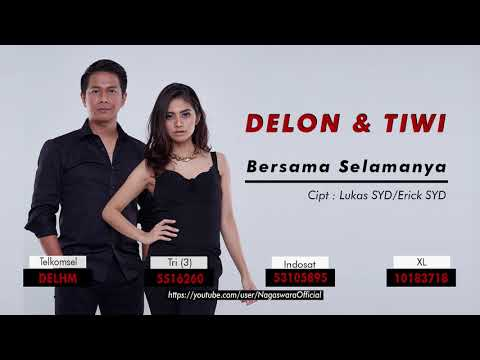 Delon & Tiwi - Bersama Selamanya (Official Audio Video)