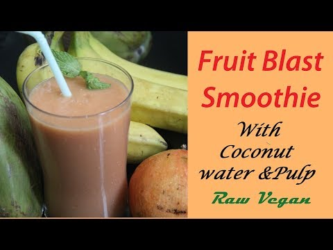 Fruit Blast Smoothie/Raw Vegan/Detox/Mix Fruit with coconut pulp and water