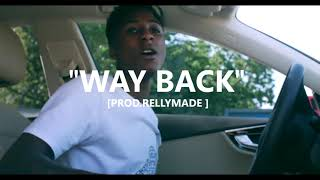 "[FREE] ""Way Back"" NBA YoungBoy/RellyMade Type Beat (Prod.RellyMade)"
