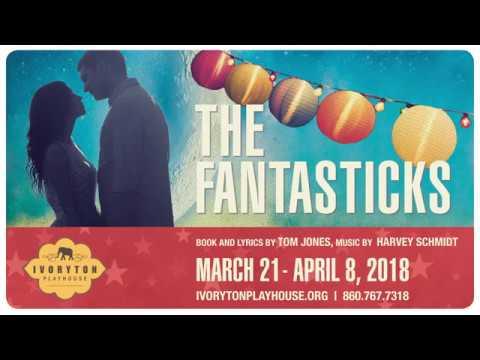 The Fantasticks at Ivoryton Playhouse