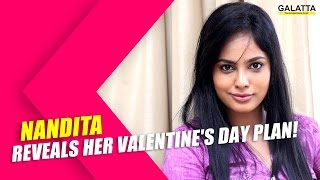 Nandita reveals her Valentines day plan!