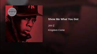 Download Show Me What You Got Mp3