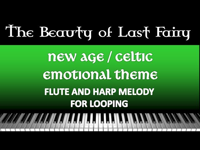 Lukan Peixe - The Beauth of Last Fairy [New Age / Celtic] (Music for Vlog / Gameplay )