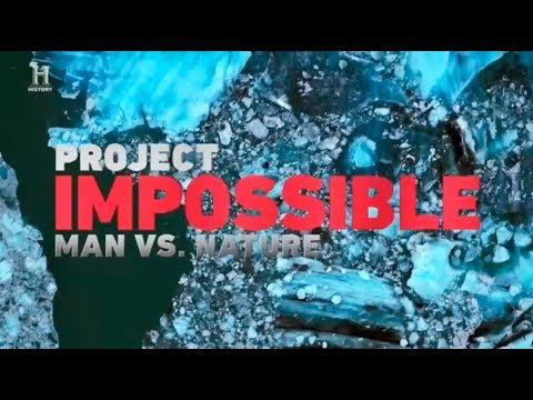 Невероятные проекты 4 серия. Человек против природы (2018)