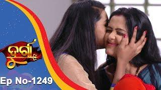 Durga | Full Ep 1249 | 8th Dec 2018 | Odia Serial - TarangTV
