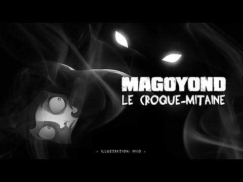 MAGOYOND - Le Croque-mitaine (Lyric Video)