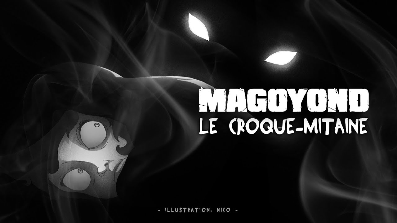 MAGOYOND - Le Croque-mitaine (Lyric Video)