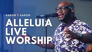 AARON T AARON-NIGHT OF A 1000 HALLELUJAH-LIVE WORSHIP-FULL VIDEO