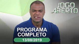 Jogo Aberto - 13/08/2019 - Programa completo