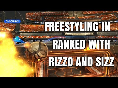 FREESTYLING IN RANKED WITH RIZZO AND SIZZ
