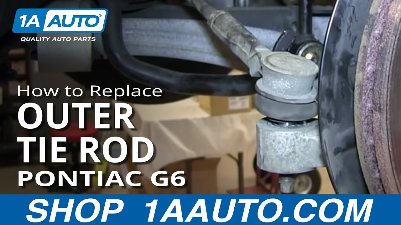 How To Install Replace Front Steering Outer Tie Rod Pontiac G6 ...