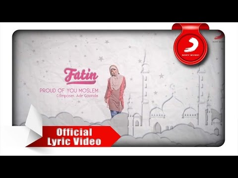 FATIN - Proud Of You Moslem (Lyric Video)