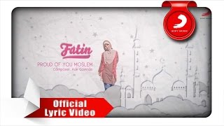 [3.41 MB] FATIN - Proud Of You Moslem (Lyric Video)