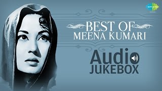 Best Of Meena Kumari Songs - Top Hindi Songs - Old Bollywood Songs - Hits Of Meena Kumari  Vol 1