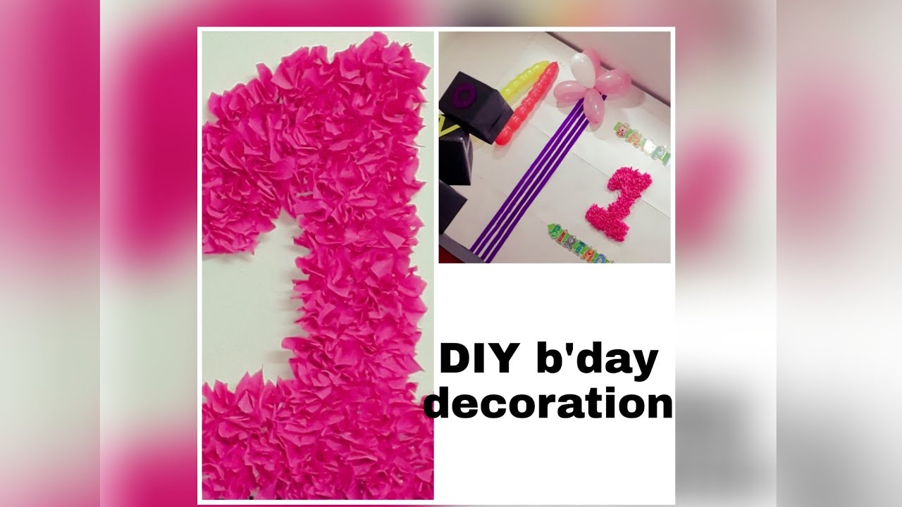 Diy birthday decoration latest home decor birthday decoration