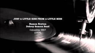 Just A Little Kiss From A Little Miss ~ Debroy Somers (1928)
