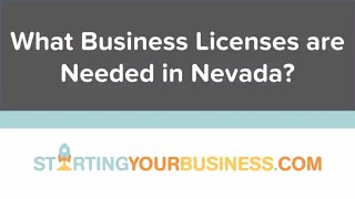 What Business Licenses are Needed in Nevada - Starting a Business in Nevada