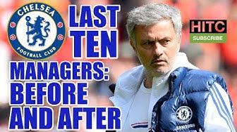 Chelsea's Past 10 Managers: What Happened Before And After?