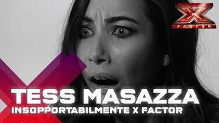Tess Masazza: insopportabilmente X Factor