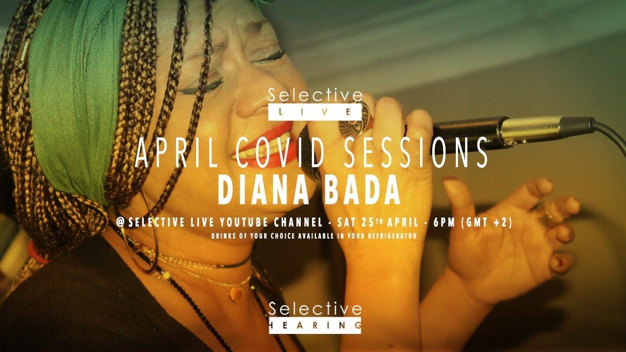 Download Selective Live Covid Sessions (Diana Bada / Grant Van Rooyen)