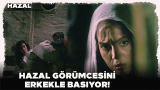 Hazal Türk Filmi  Hazal Görümcesini Zina Yaparken Yakalıyor