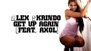 Alex Skrindo - Get Up Again (feat. Axol) MODERN
