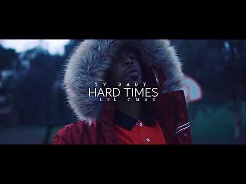 Yv Baby x Lil GMAN - Hard Times | Dir. @WETHEPARTYSEAN