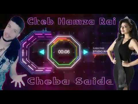 Cheba Saida Avec cheb hamza Rai