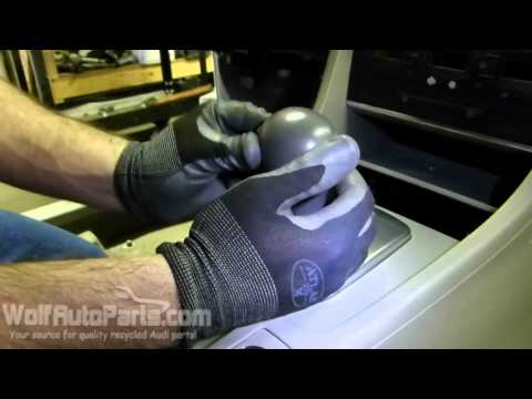 How to Remove the Automatic Shift Knob -  B6/B7 Audi A4 2002-2008 (Wolf Auto Parts)