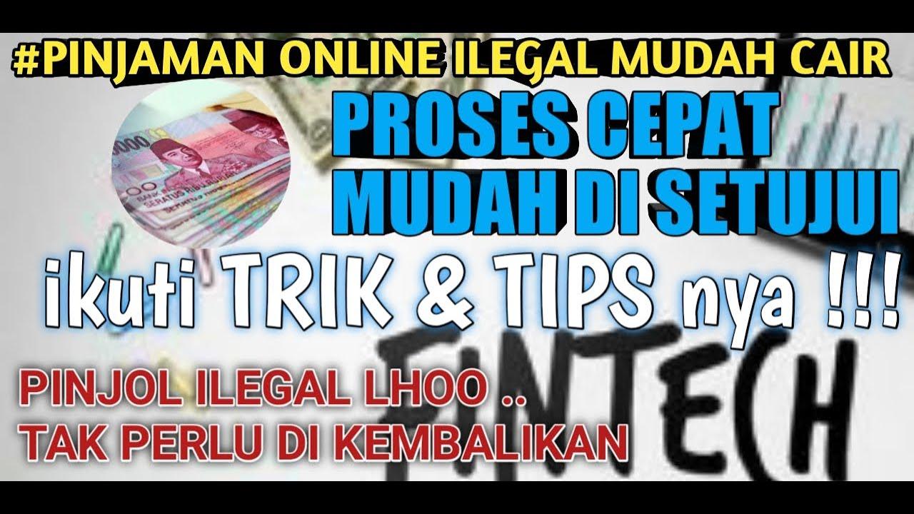 Pinjaman Online Cepat Cair Pinjaman Online Ilegal Mudah
