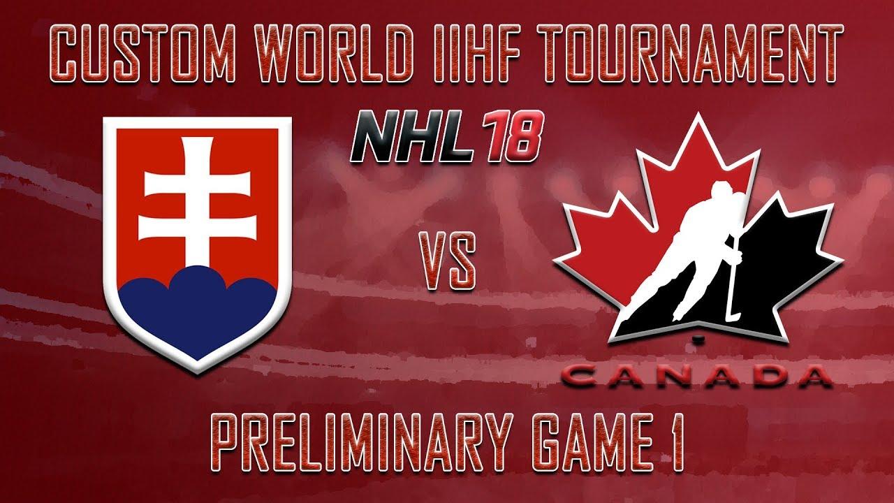 7c3c31b96 NHL 18 - Custom IIHF - Canada Preliminary Round Game 1 Vs Slovakia ...