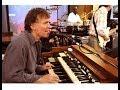 Steve Winwood: Lesson on the Hammond B-3