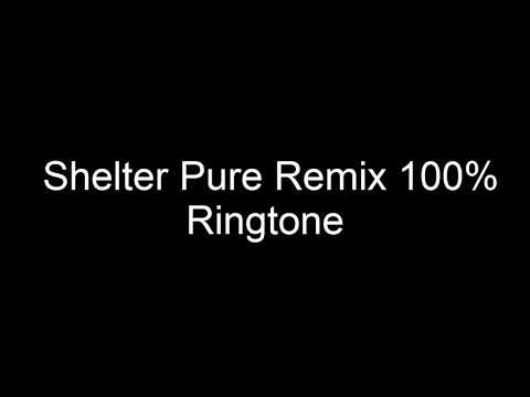 Shelter Pure Remix 100% Ringtone