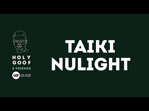 Taiki Nulight at Holy Goof & Friends x UKF On Air (DJ set)