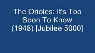 The Orioles - It