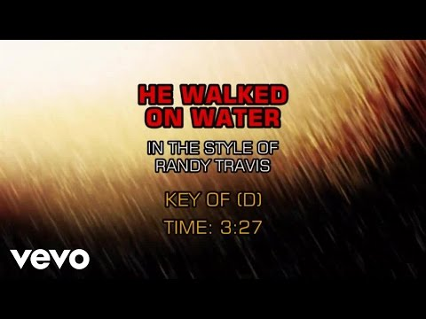 Randy Travis - He Walked On Water (Karaoke)