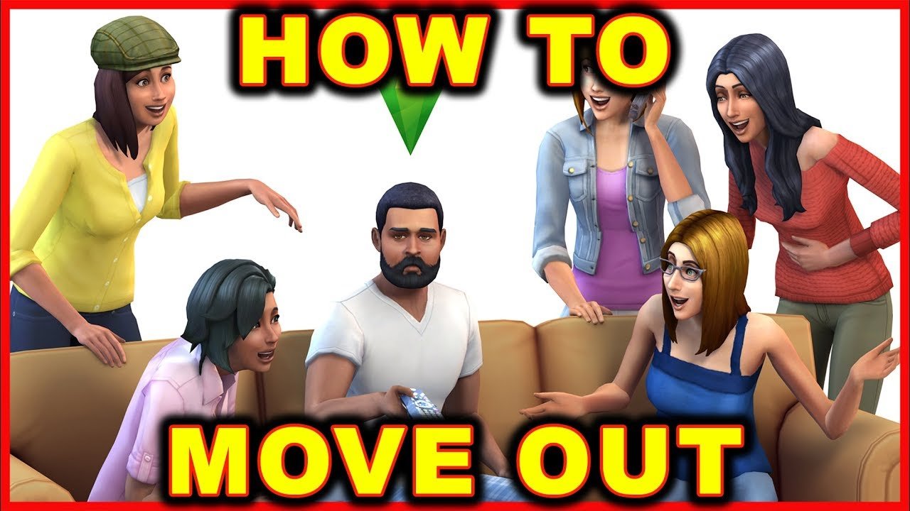 Sims 4: How to Move Out a Single Sim