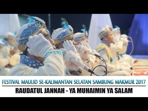#10. Raudatul Jannah - Ya Muhaimin Yassalam. (Festival Maulid Habsyi GS-2017)