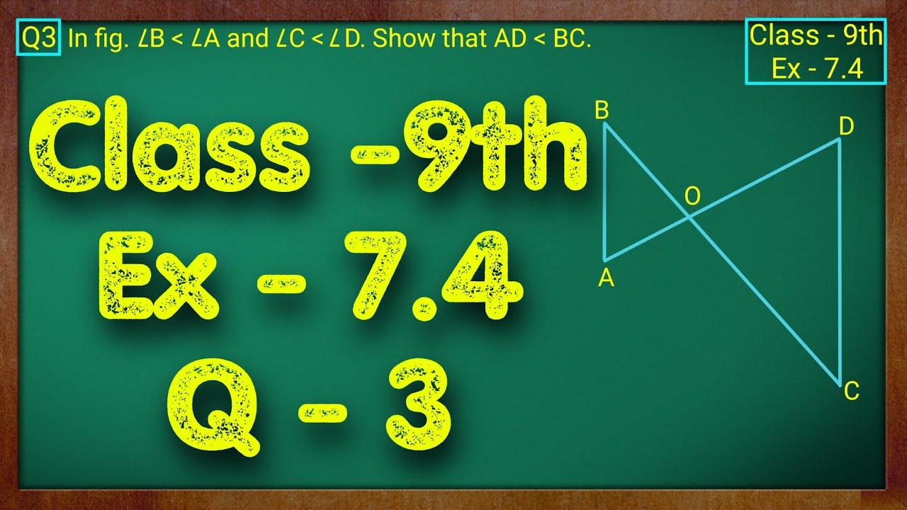 Class - 9th, Ex - 7.4, Q3 (Triangles) Maths NCERT CBSE