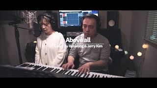 """ Above all "" Cover by onda (Hyojeong) and Jerry Kim"