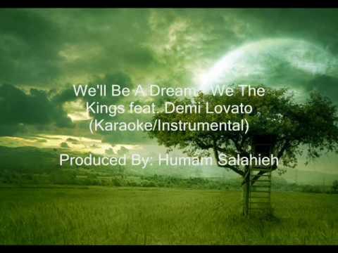We'll Be A Dream (Instrumental/Karaoke) by We The Kings Feat. Demi Lovato (Lower Key)