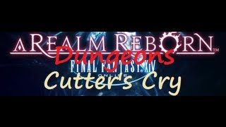 Final Fantasy XIV ARR - Tanking Dungeons: Cutter's Cry