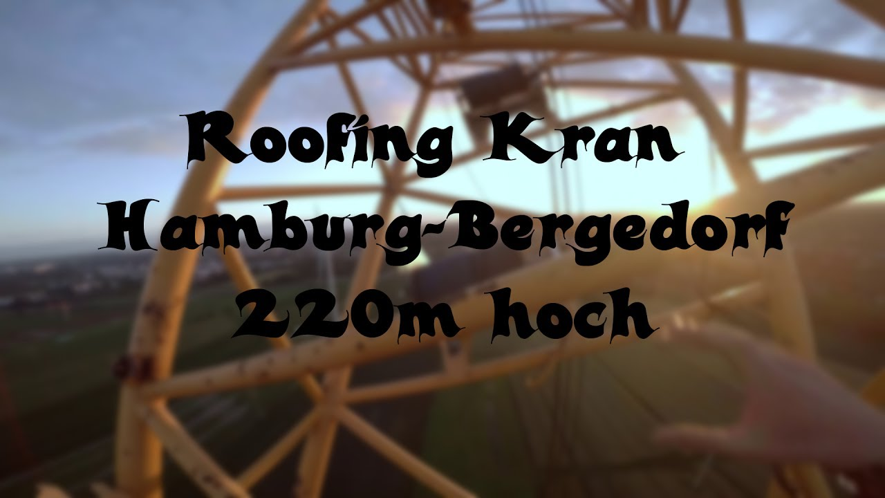 Badewannendoktor Hamburg Bergedorf Windpark Hamburg Bergedorf Roofing Ca 220m Kran Klettern On Top Of The World