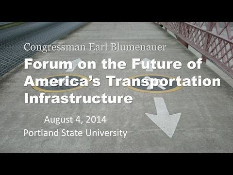 Forum on the Future of America's Transportation Infrastructure